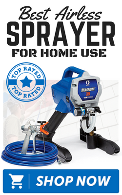Best Airless Paint Sprayers: Reviewed & Rated For Home Use